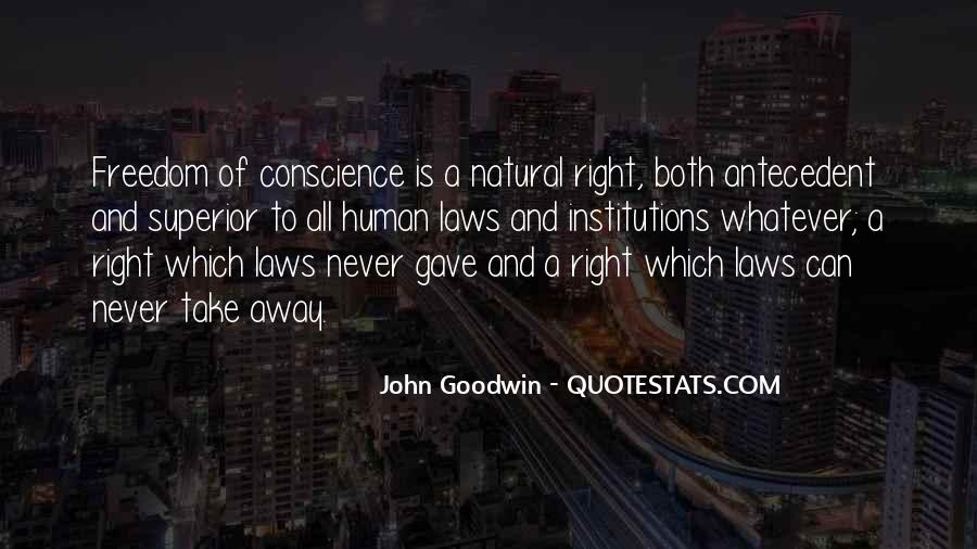 Quotes About Conscience And Freedom #360683