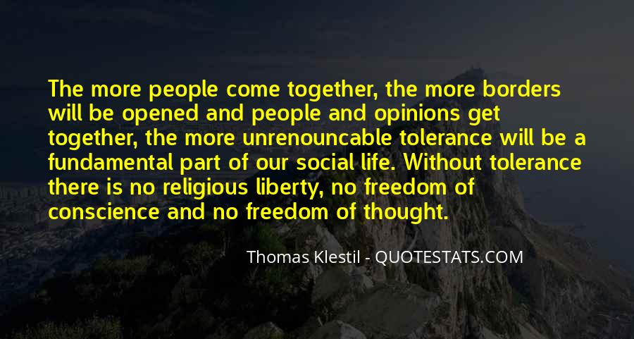 Quotes About Conscience And Freedom #370800