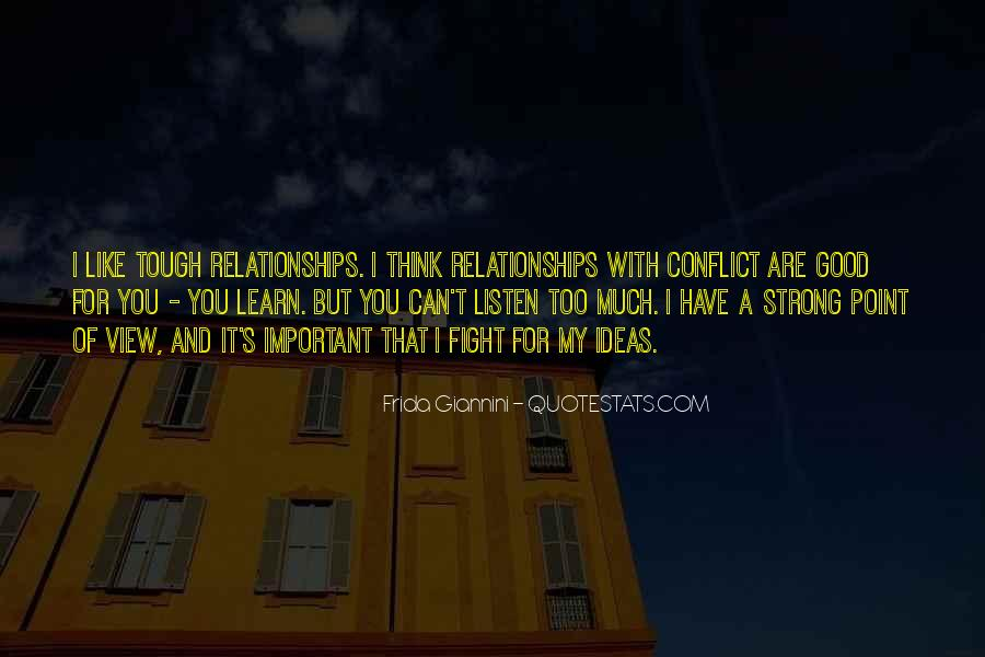 Quotes About Tough Relationships #1095580