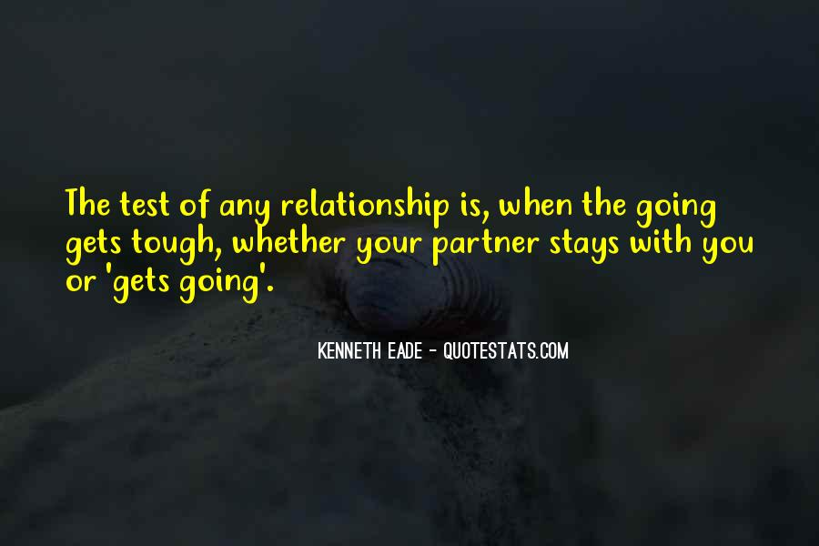 Quotes About Tough Relationships #1340104