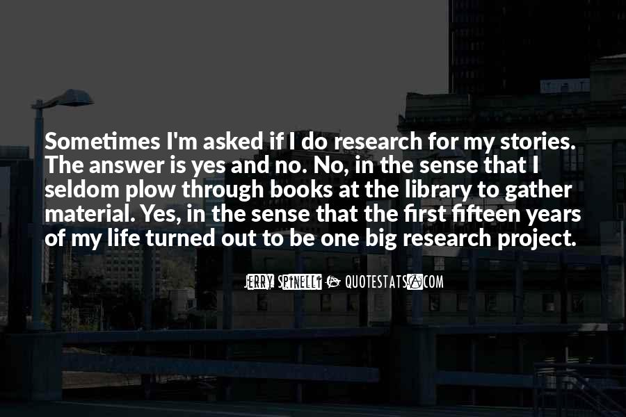 Quotes About Library Research #518779