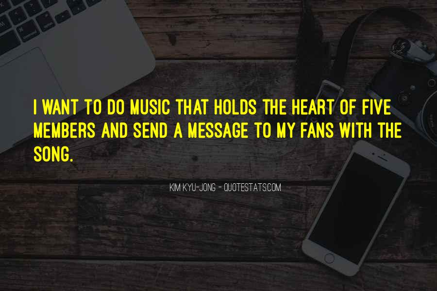 Quotes About Heart And Music #277807