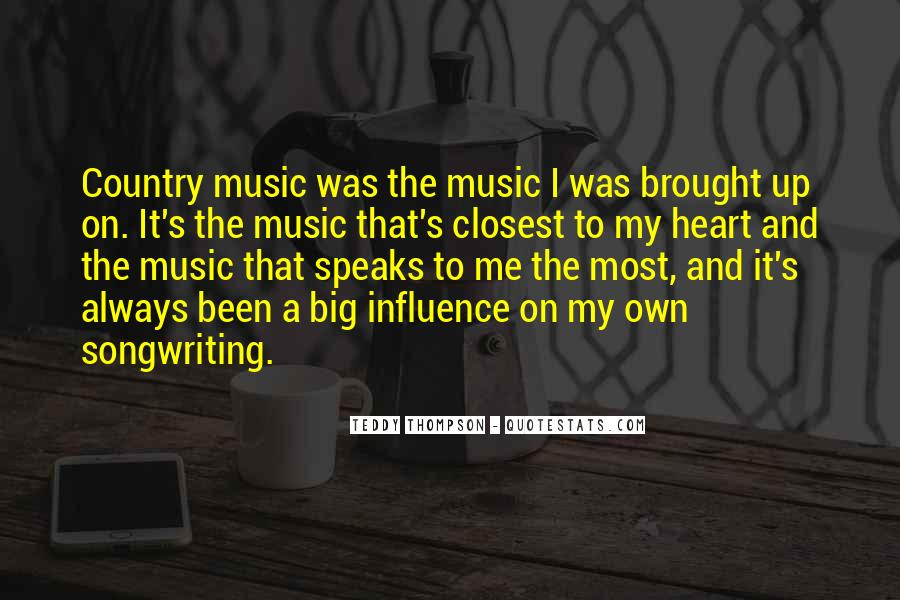 Quotes About Heart And Music #293309