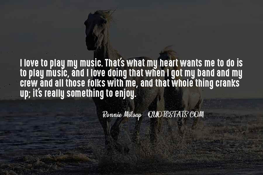 Quotes About Heart And Music #335098