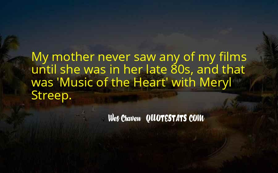 Quotes About Heart And Music #491389