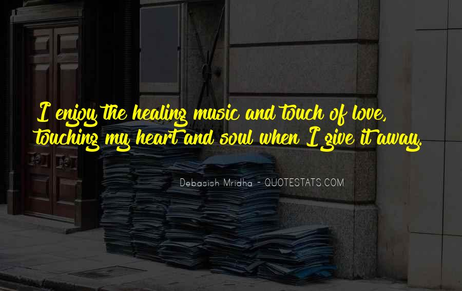Quotes About Heart And Music #68265