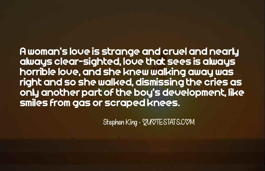 Quotes About Dismissing Love #669355