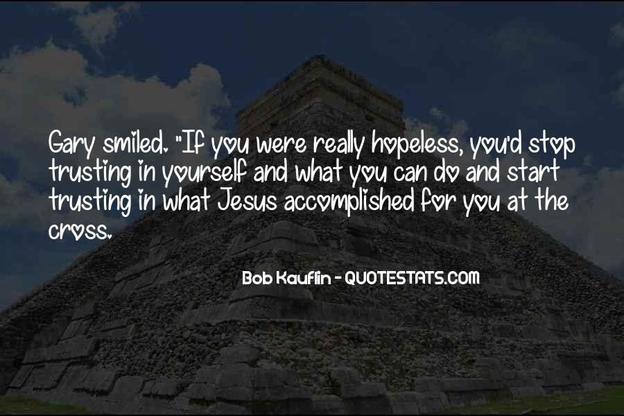 Quotes About Trusting Jesus #613351