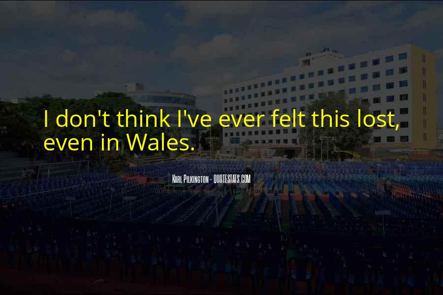 Quotes About Wales #19689