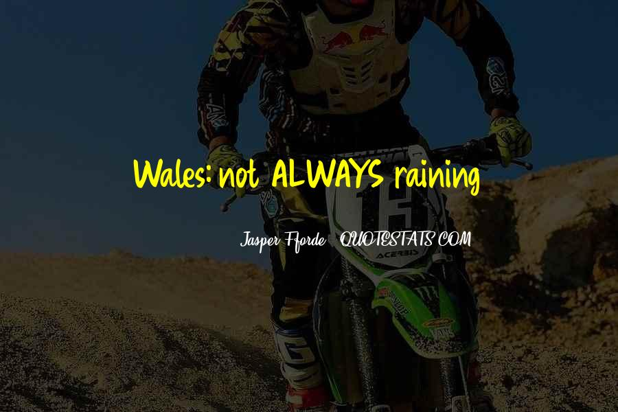 Quotes About Wales #298007