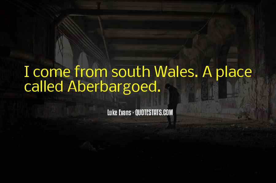 Quotes About Wales #48661