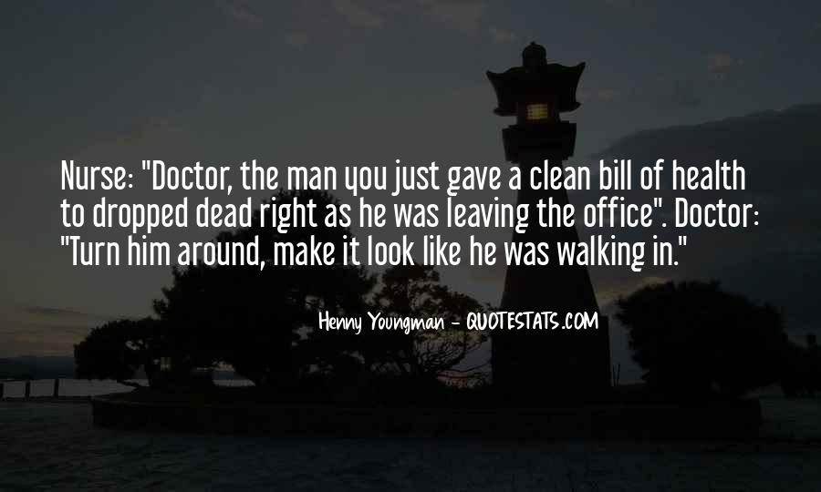 Quotes About The Doctor's Office #1809830
