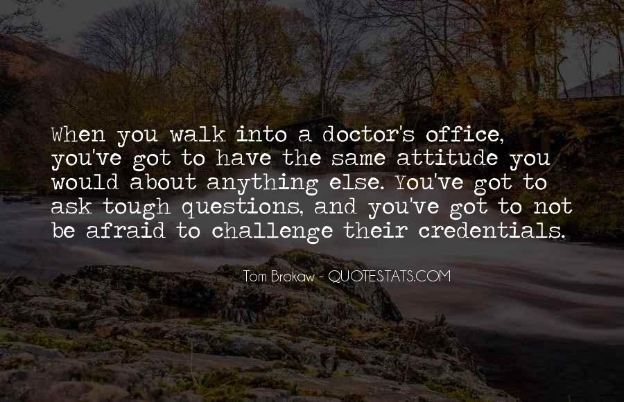 Quotes About The Doctor's Office #1814604