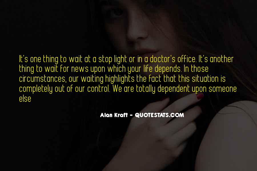 Quotes About The Doctor's Office #939469