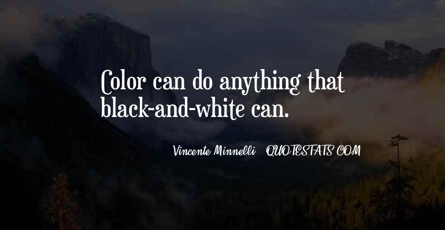 Quotes About Color Black And White #1031310