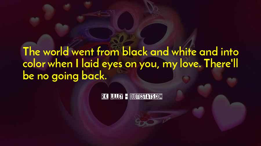 Quotes About Color Black And White #1119685