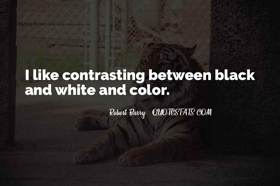 Quotes About Color Black And White #1153320