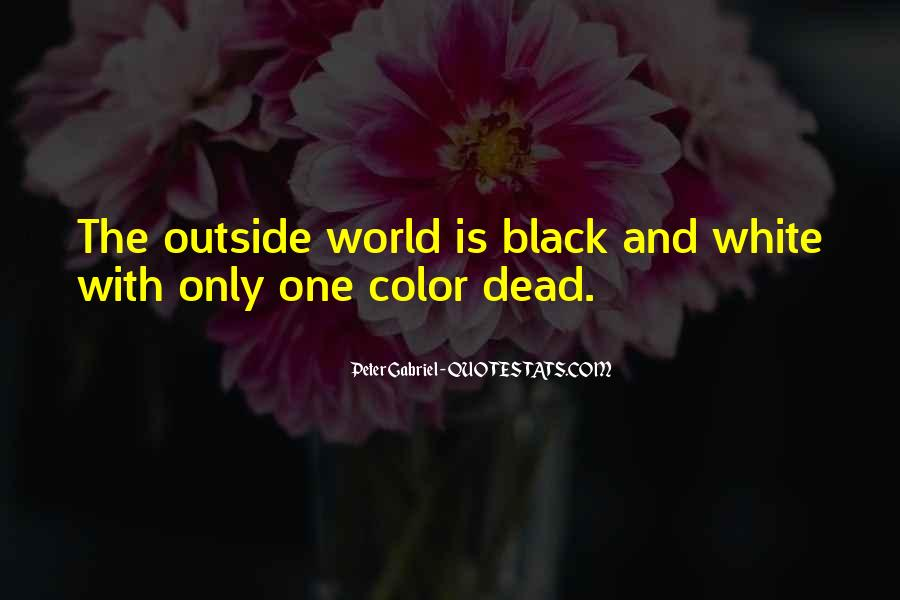 Quotes About Color Black And White #1181067