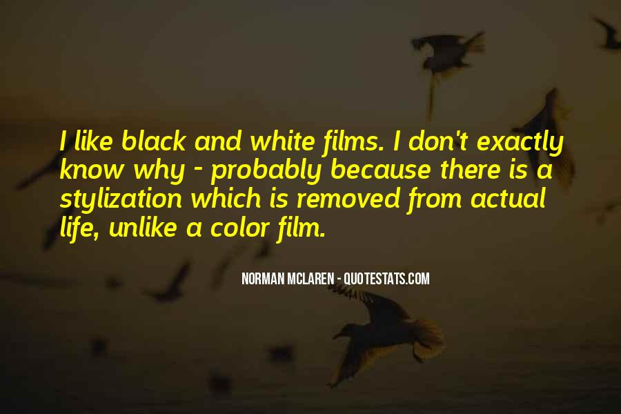 Quotes About Color Black And White #1183625