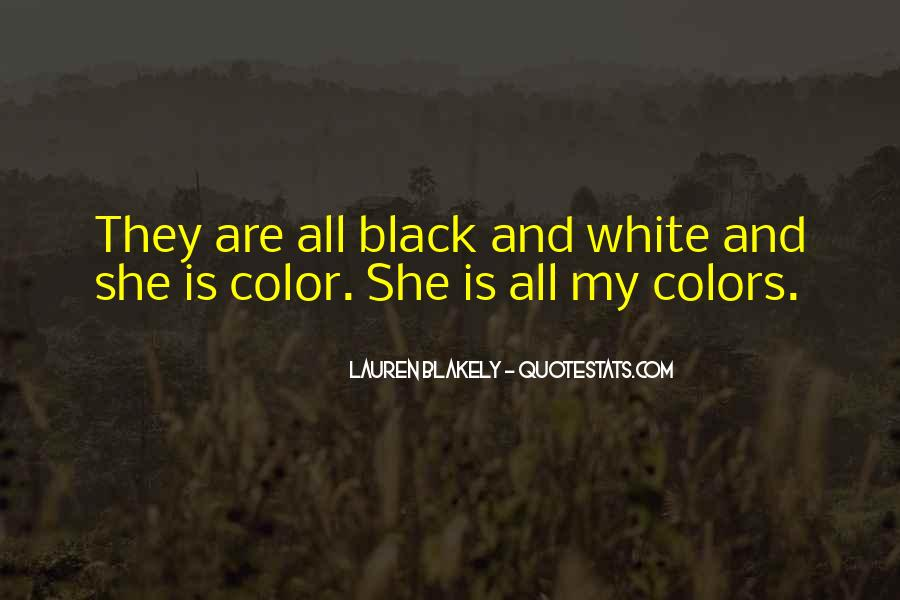 Quotes About Color Black And White #265303
