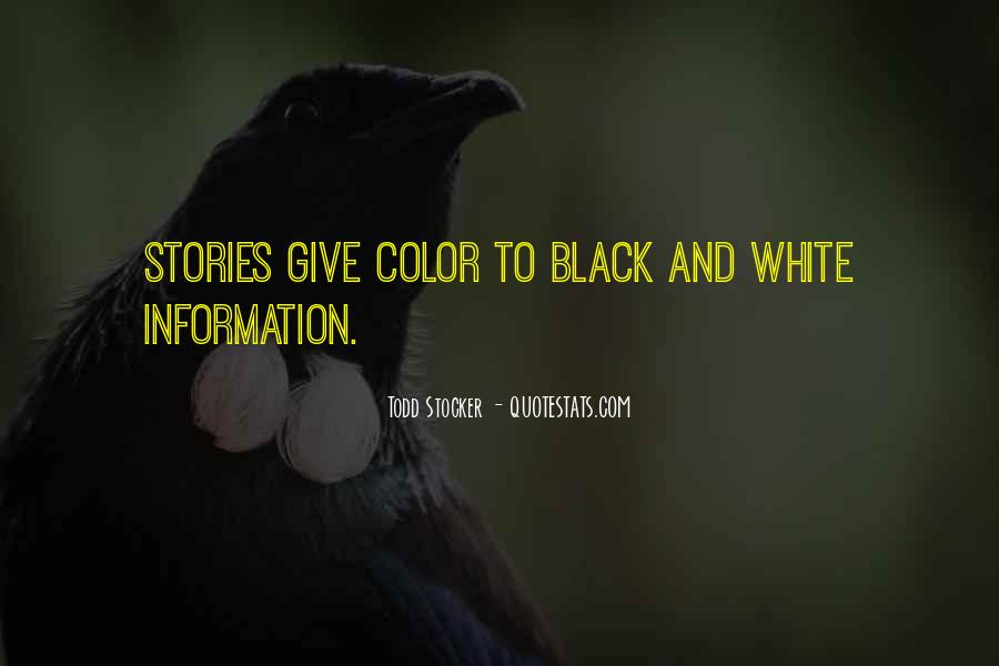 Quotes About Color Black And White #37287