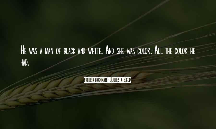 Quotes About Color Black And White #379776