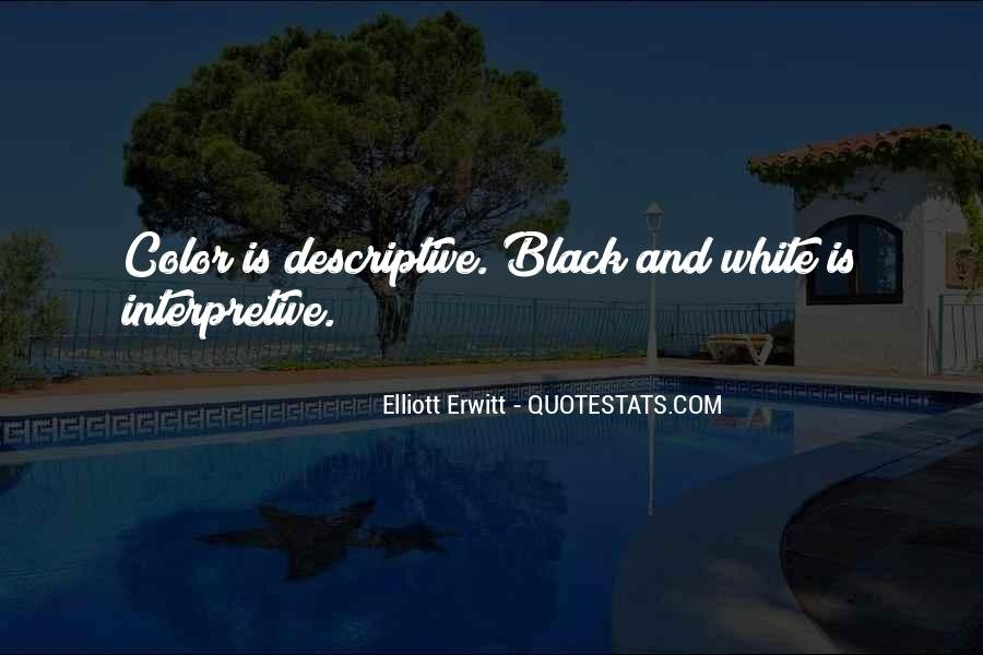 Quotes About Color Black And White #423678