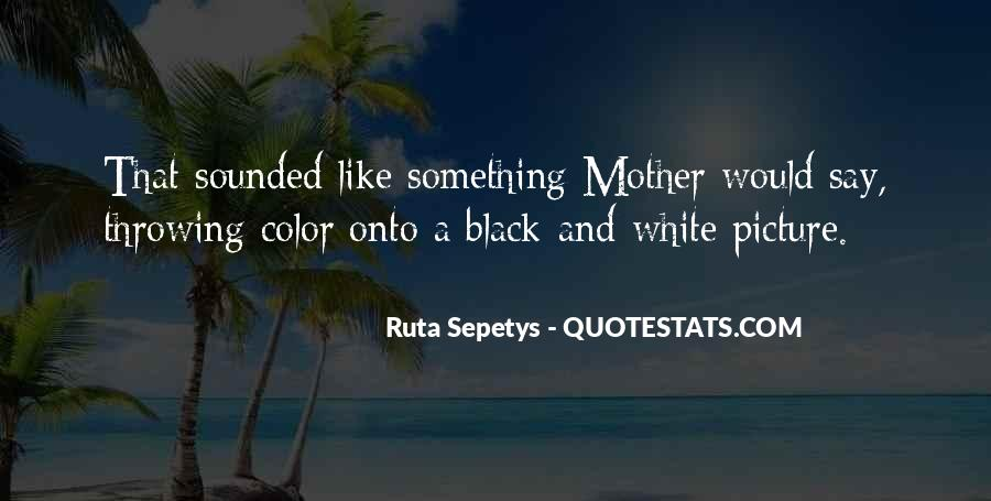 Quotes About Color Black And White #462676