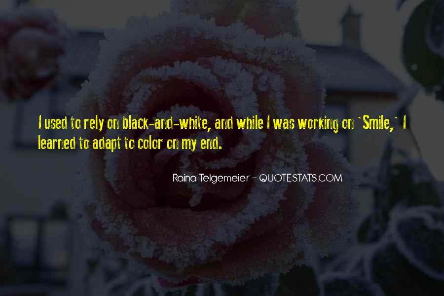 Quotes About Color Black And White #507861