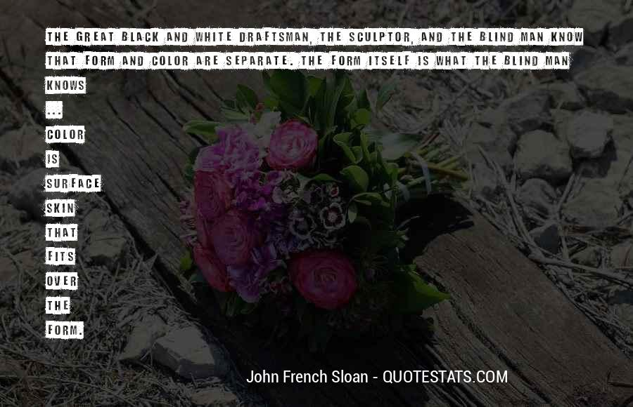 Quotes About Color Black And White #700516