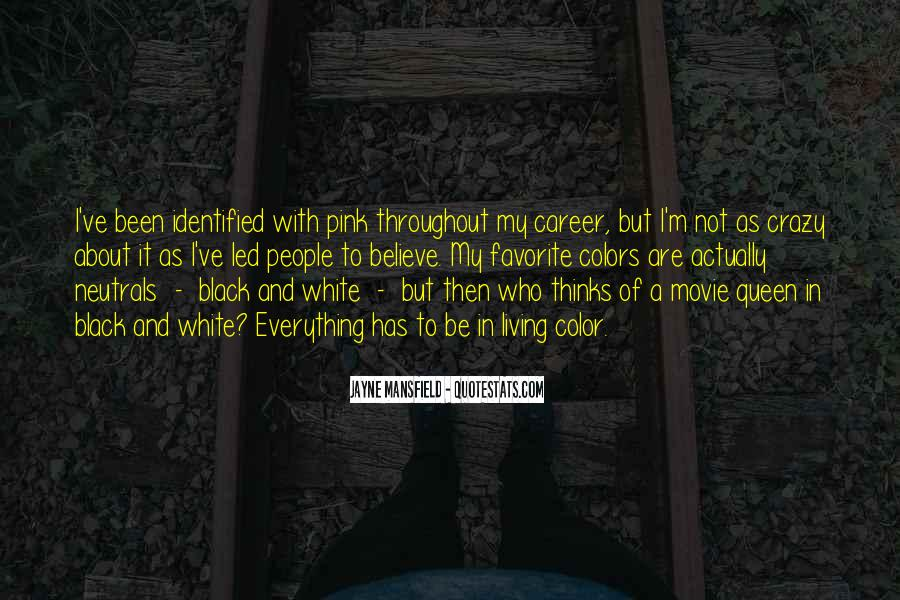 Quotes About Color Black And White #846031