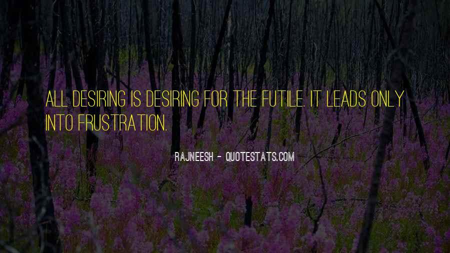 Quotes About Desiring Something #146026