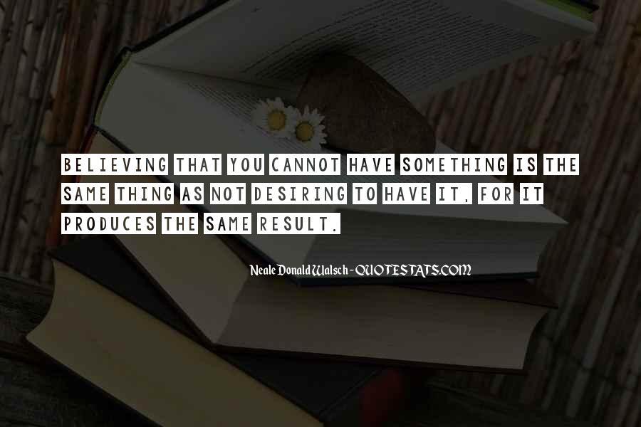 Quotes About Desiring Something #469287