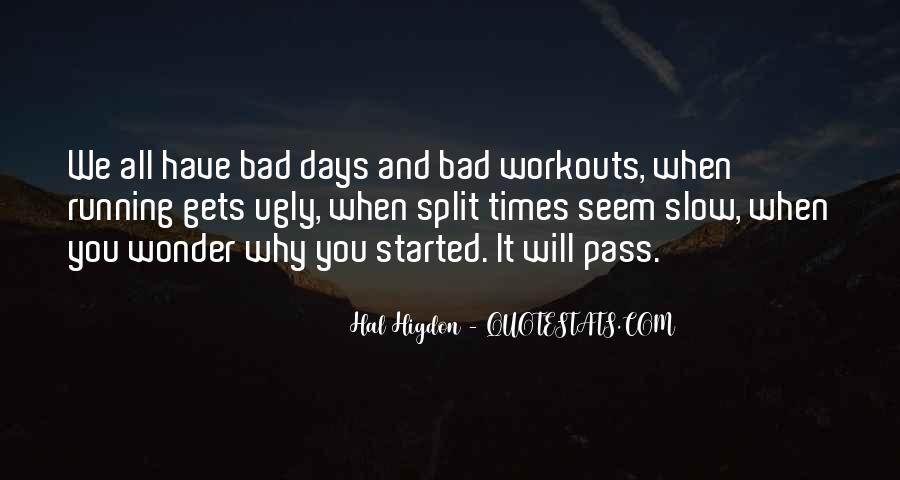 Quotes About Bad Workouts #769272