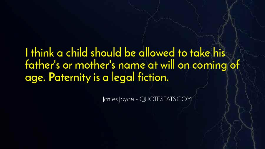 Quotes About Paternity #1208982