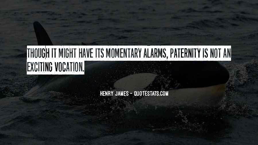 Quotes About Paternity #1357163