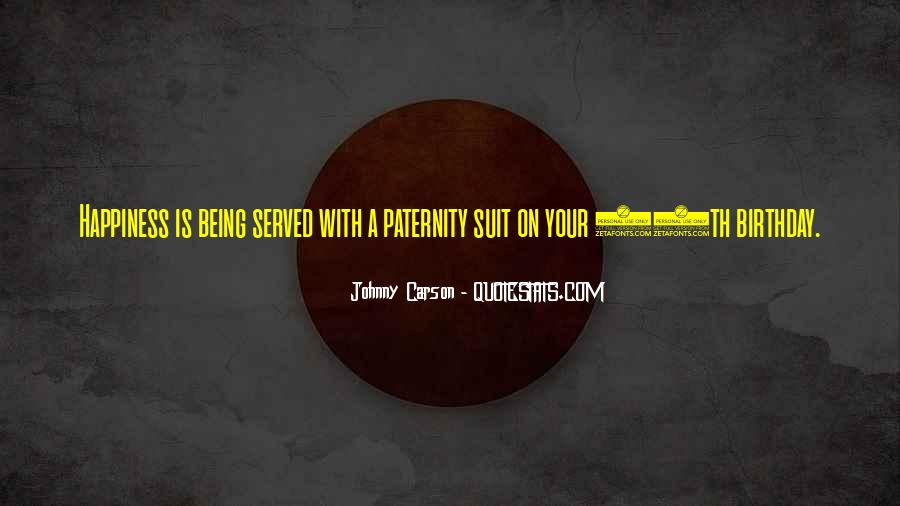 Quotes About Paternity #1628004