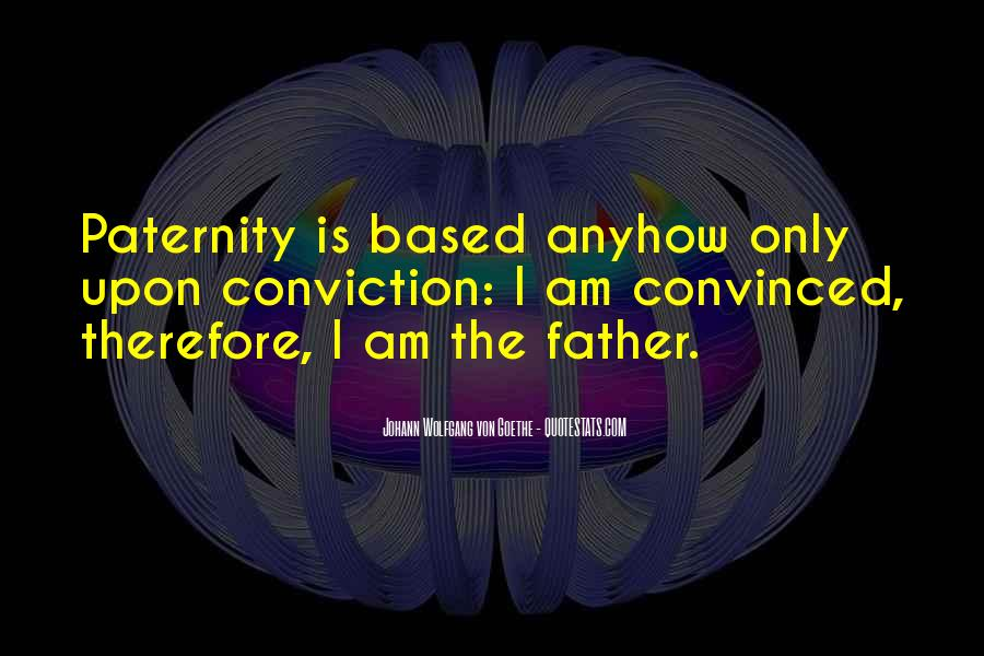 Quotes About Paternity #312136