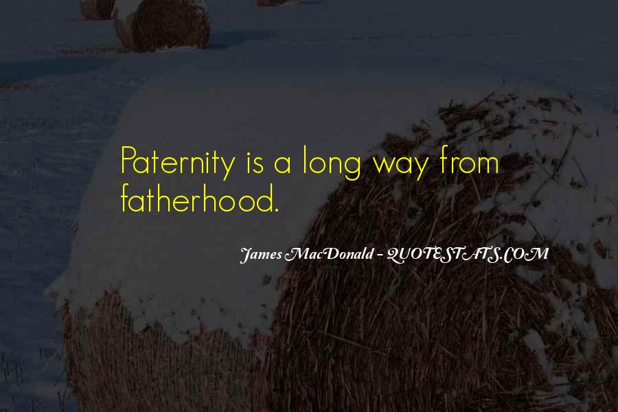 Quotes About Paternity #335876