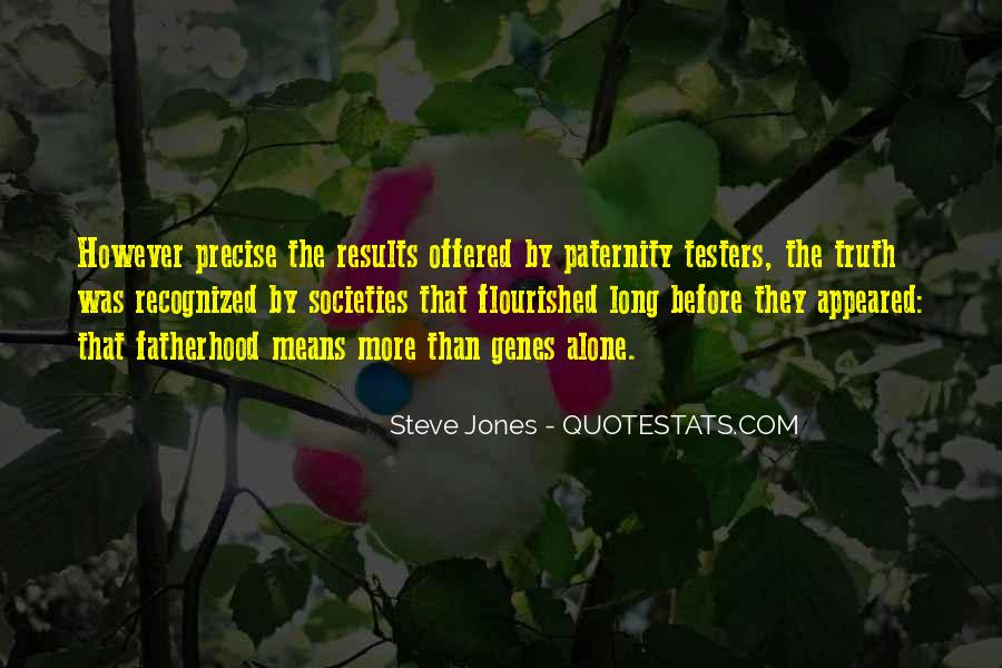 Quotes About Paternity #548786