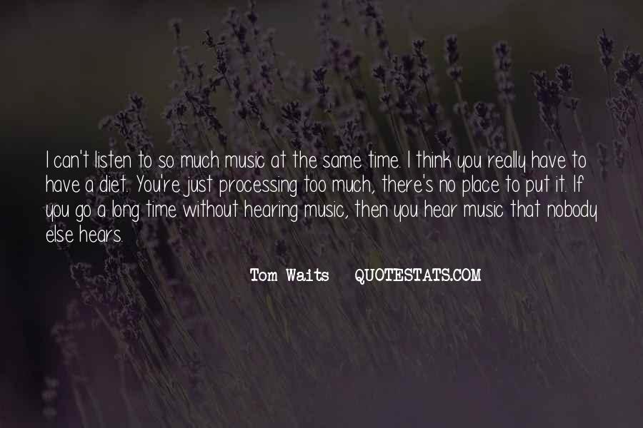 Quotes About Long Waits #124739