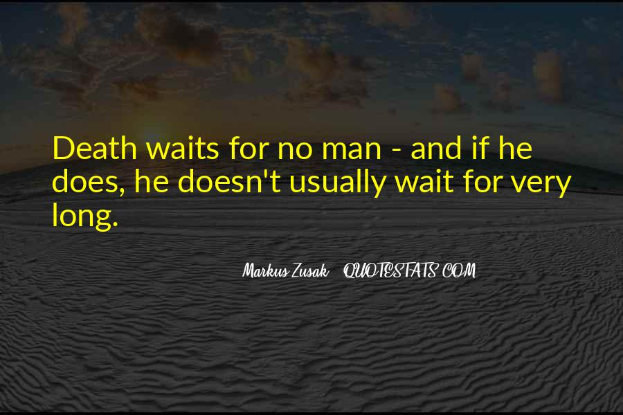 Quotes About Long Waits #1598150