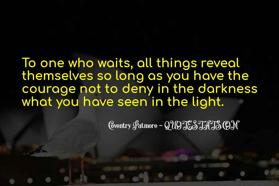Quotes About Long Waits #1639992