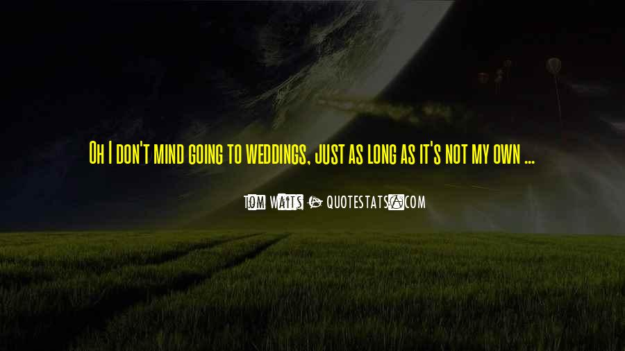 Quotes About Long Waits #1680116