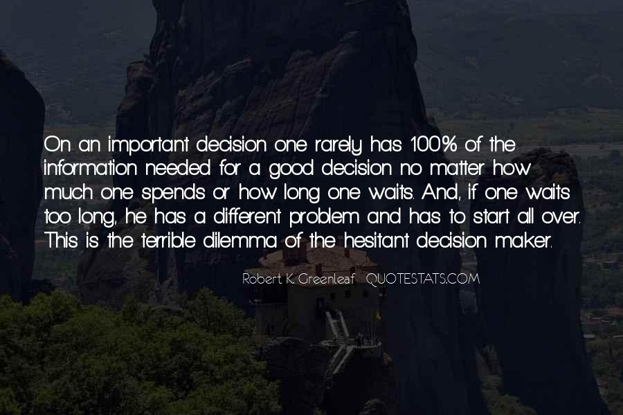 Quotes About Long Waits #336893