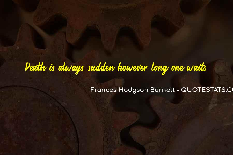 Quotes About Long Waits #459476
