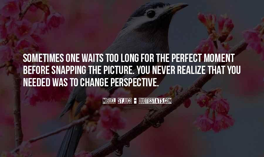 Quotes About Long Waits #73471