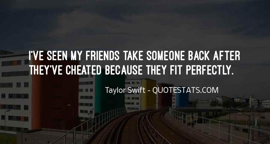 Quotes About Cheated Friends #1610214