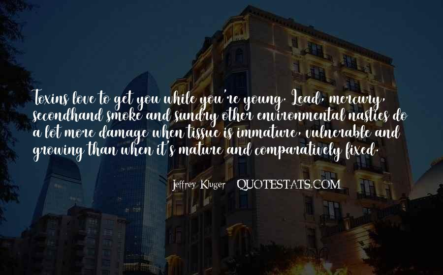 Quotes About Immature #19233