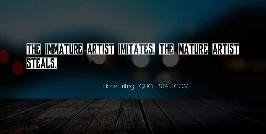 Quotes About Immature #29899